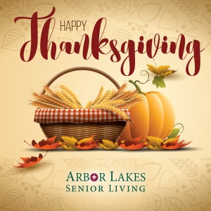 happy thanksgiving 2016, arbor lakes senior living mn, maple grove