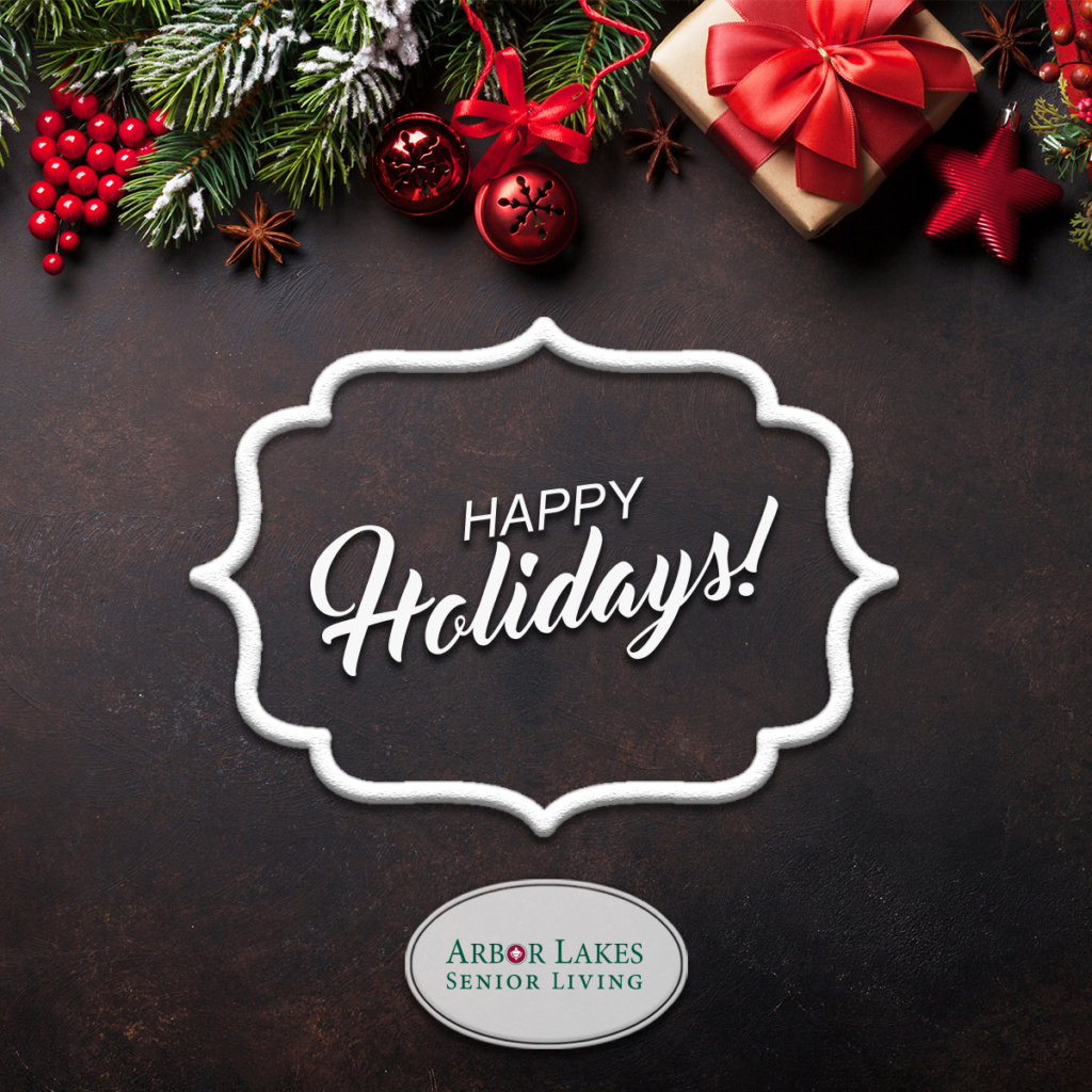 Happy Holidays from Arbor Lakes Senior Living